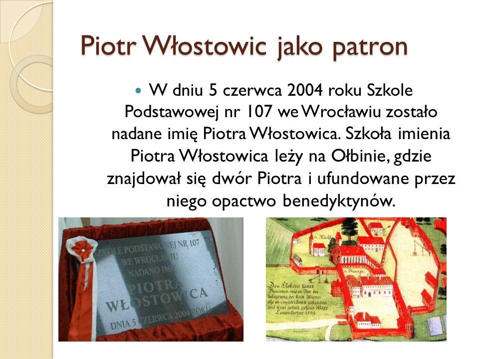 Piotr Włostowic jako patron