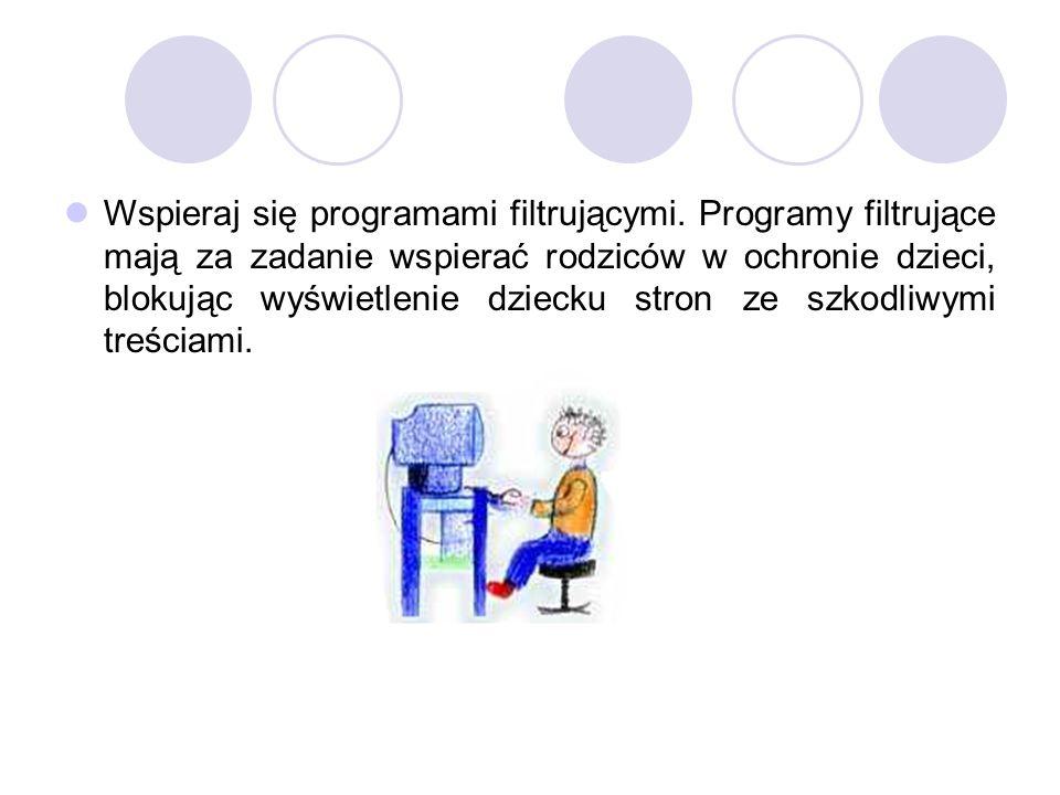 Wspieraj się programami filtrującymi