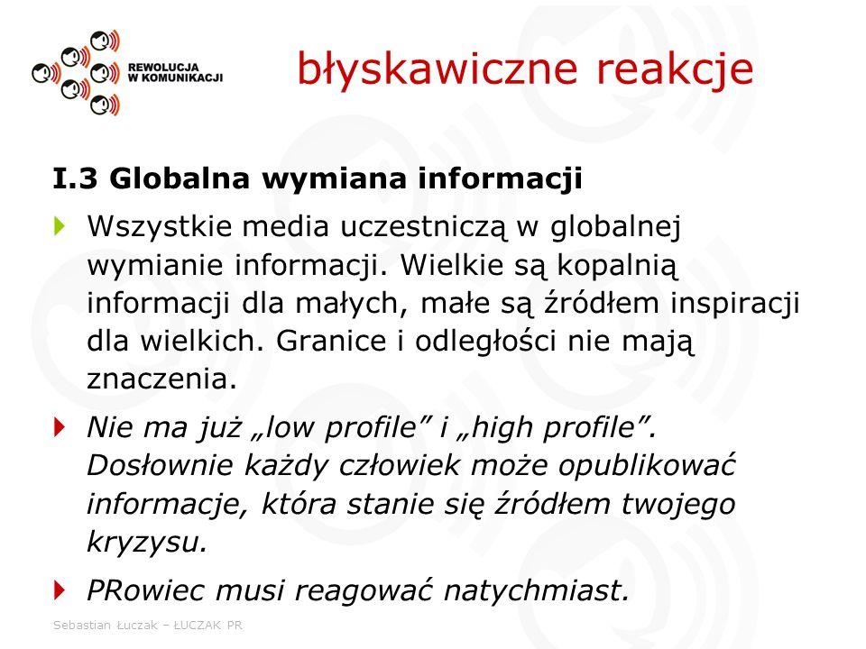 błyskawiczne reakcje I.3 Globalna wymiana informacji