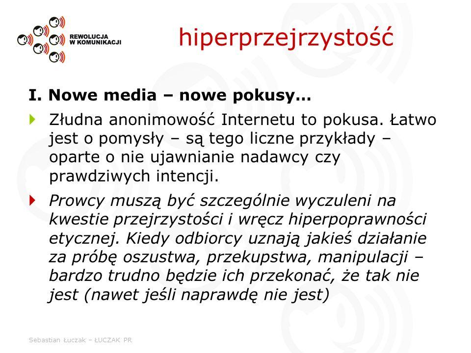 hiperprzejrzystość I. Nowe media – nowe pokusy…