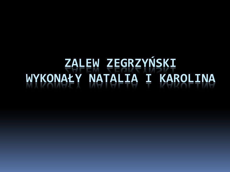 Zalew Zegrzyński Wykonały Natalia i Karolina