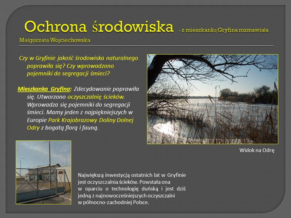 Ochrona środowiska - z mieszkanką Gryfina rozmawiała Małgorzata Wojciechowska