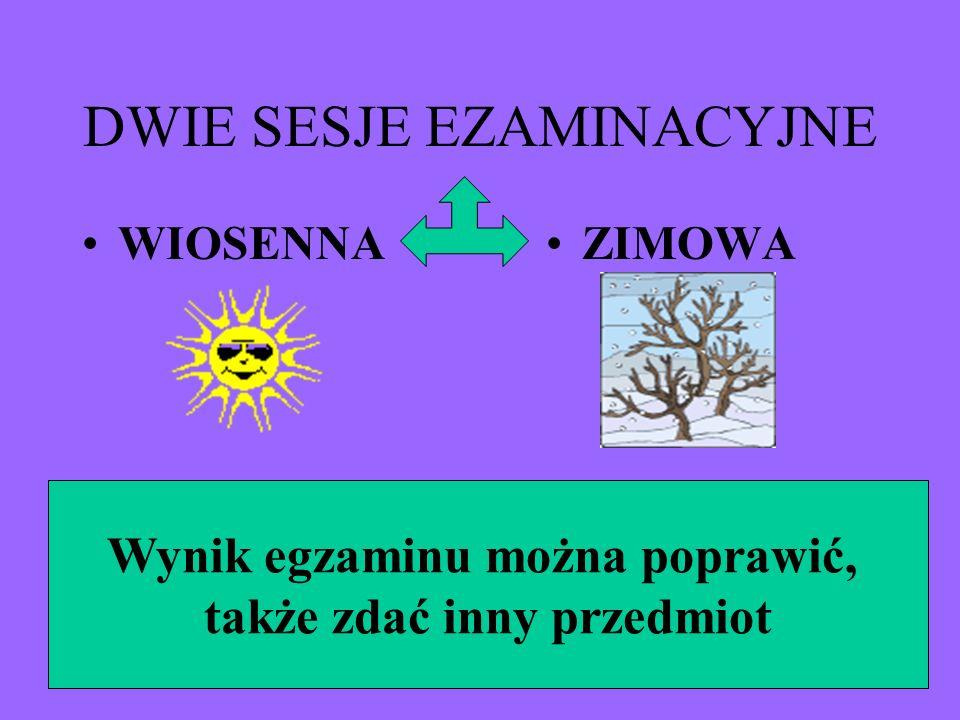 DWIE SESJE EZAMINACYJNE