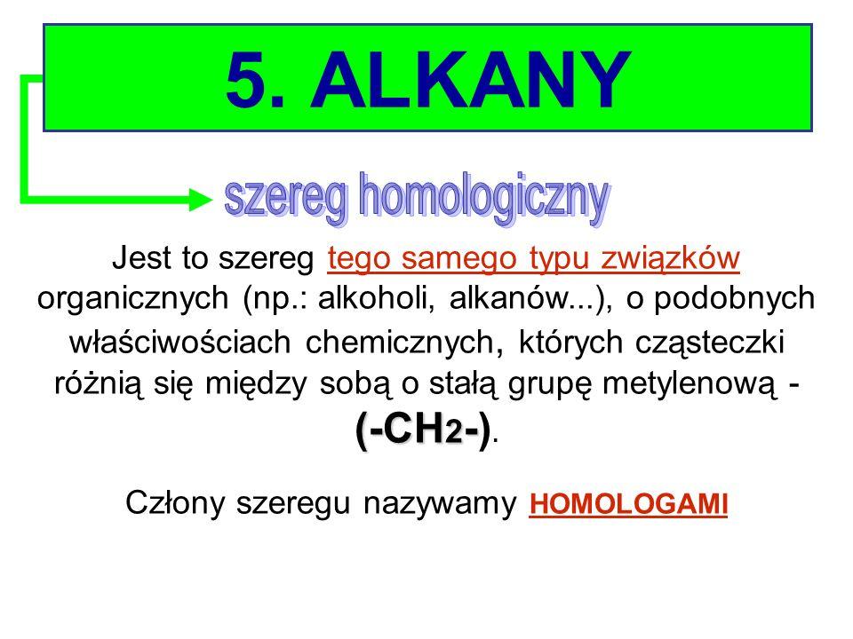 Człony szeregu nazywamy HOMOLOGAMI
