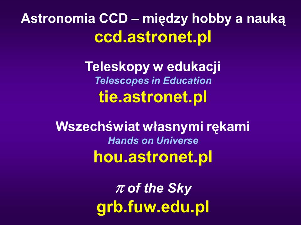 ccd.astronet.pl tie.astronet.pl hou.astronet.pl p of the Sky
