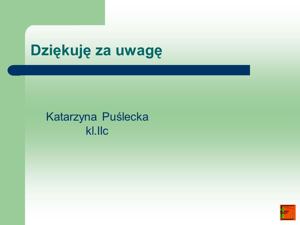 Katarzyna Puślecka kl.IIc
