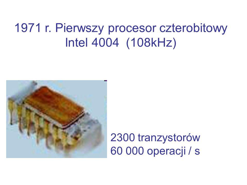 1971 r. Pierwszy procesor czterobitowy