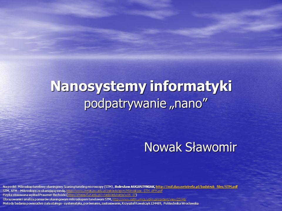 """Nanosystemy informatyki podpatrywanie """"nano"""
