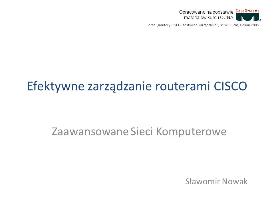Efektywne zarządzanie routerami CISCO