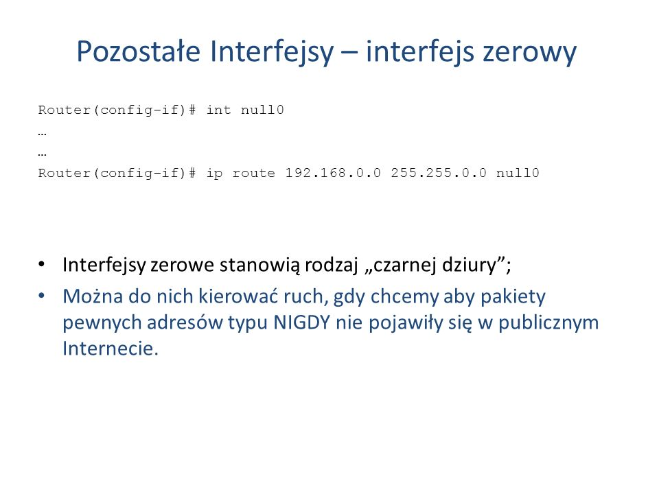 Pozostałe Interfejsy – interfejs zerowy
