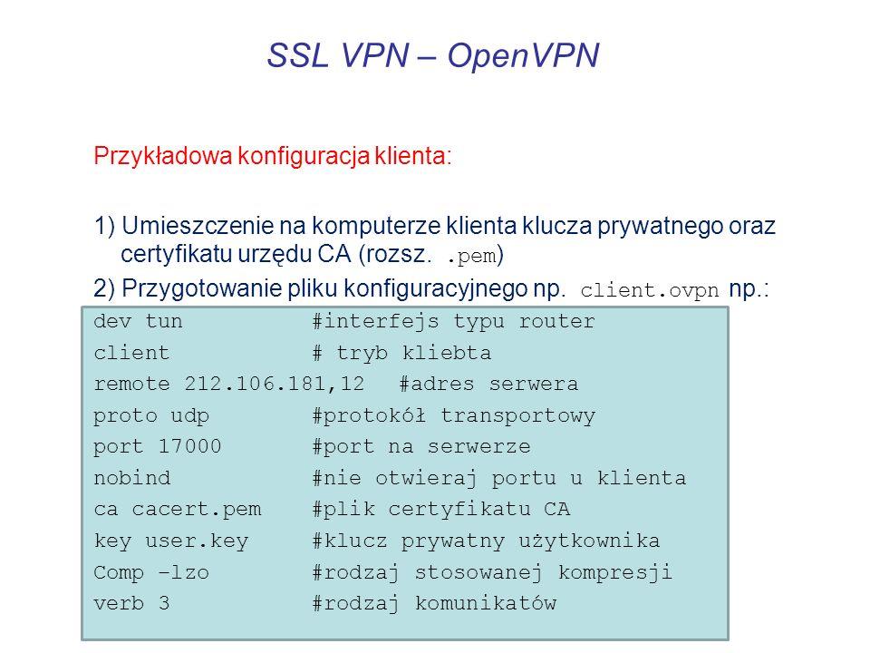 SSL VPN – OpenVPN Przykładowa konfiguracja klienta: