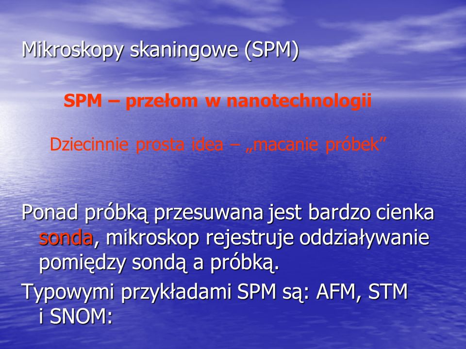 Mikroskopy skaningowe (SPM)