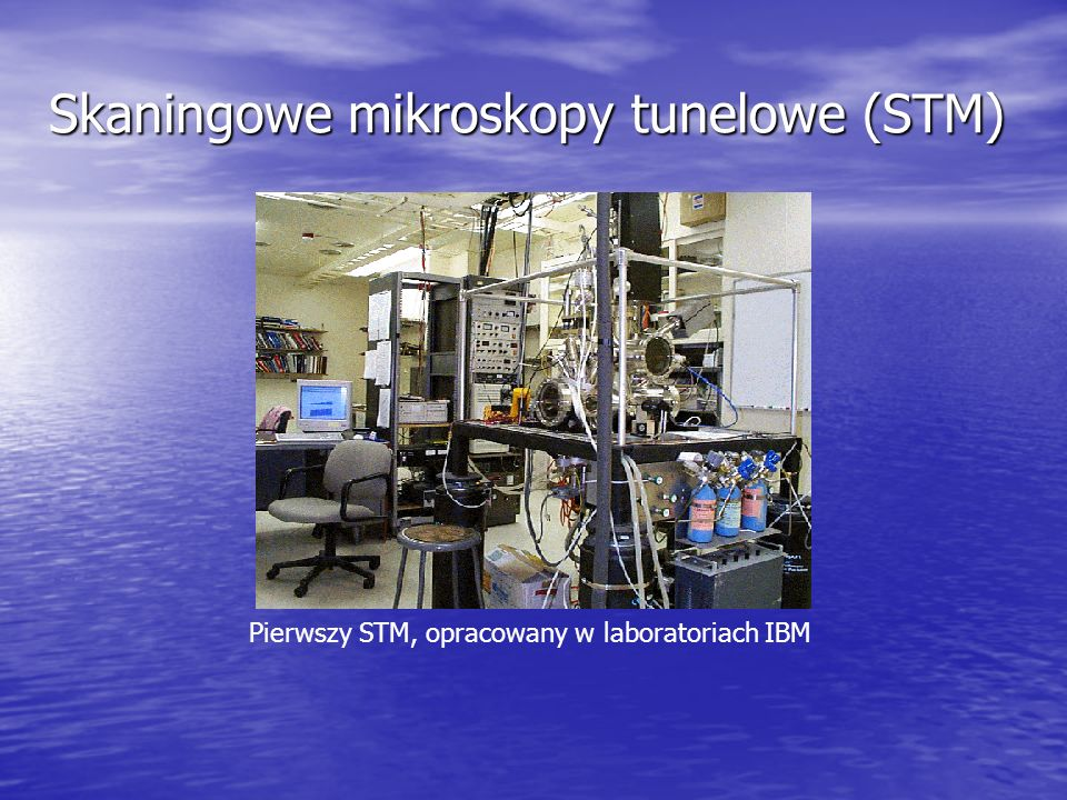 Skaningowe mikroskopy tunelowe (STM)