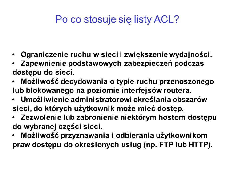 Po co stosuje się listy ACL