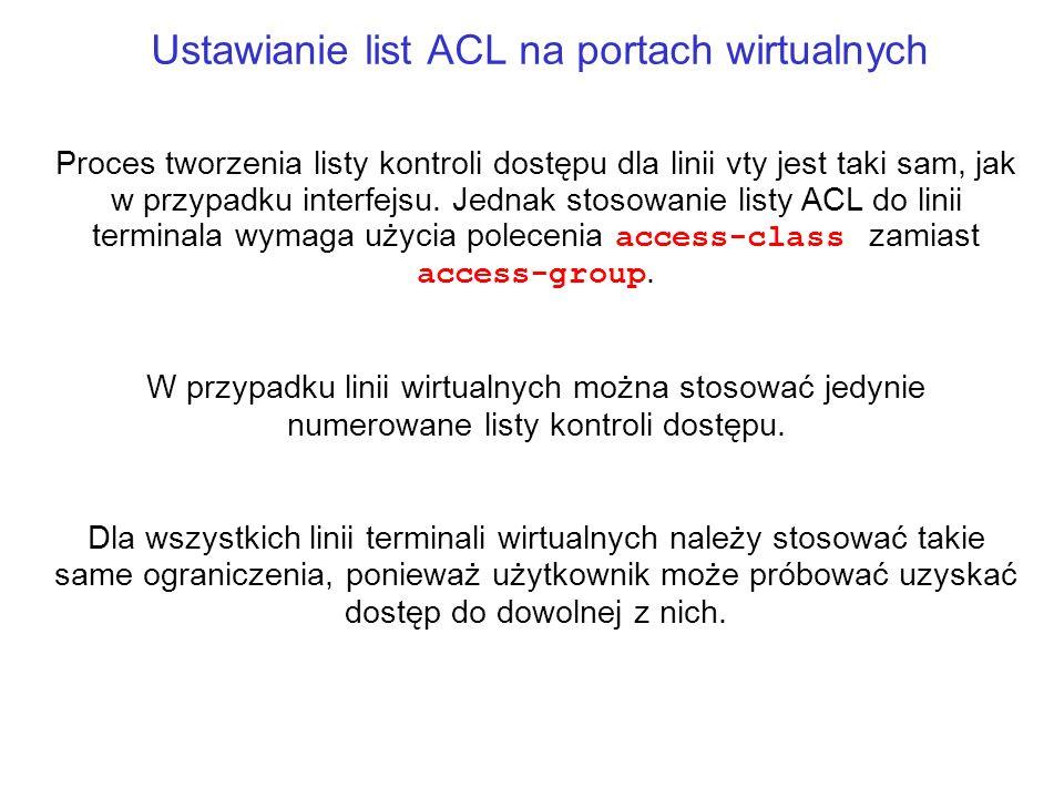 Ustawianie list ACL na portach wirtualnych