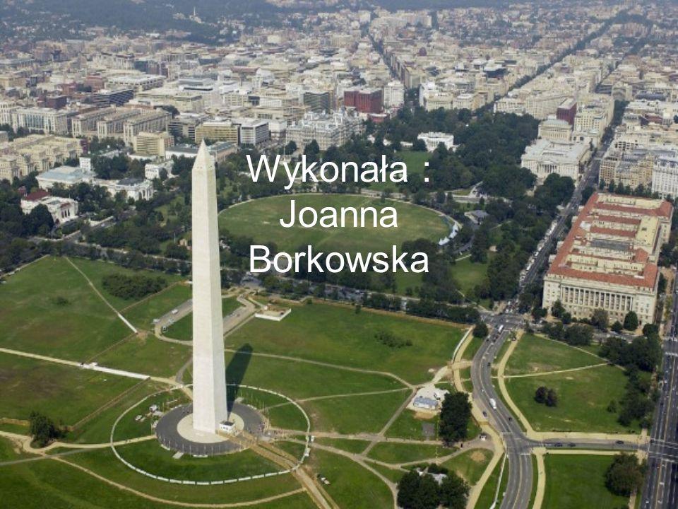 Wykonała : Joanna Borkowska