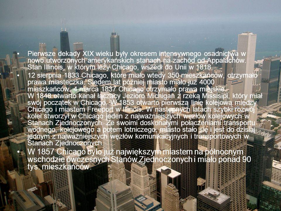 Pierwsze dekady XIX wieku były okresem intensywnego osadnictwa w nowo utworzonych amerykańskich stanach na zachód od Appalachów. Stan Illinois, w którym leży Chicago, wszedł do Unii w 1818.