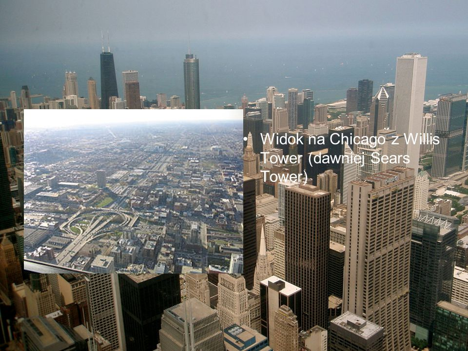 Widok na Chicago z Willis Tower (dawniej Sears Tower)