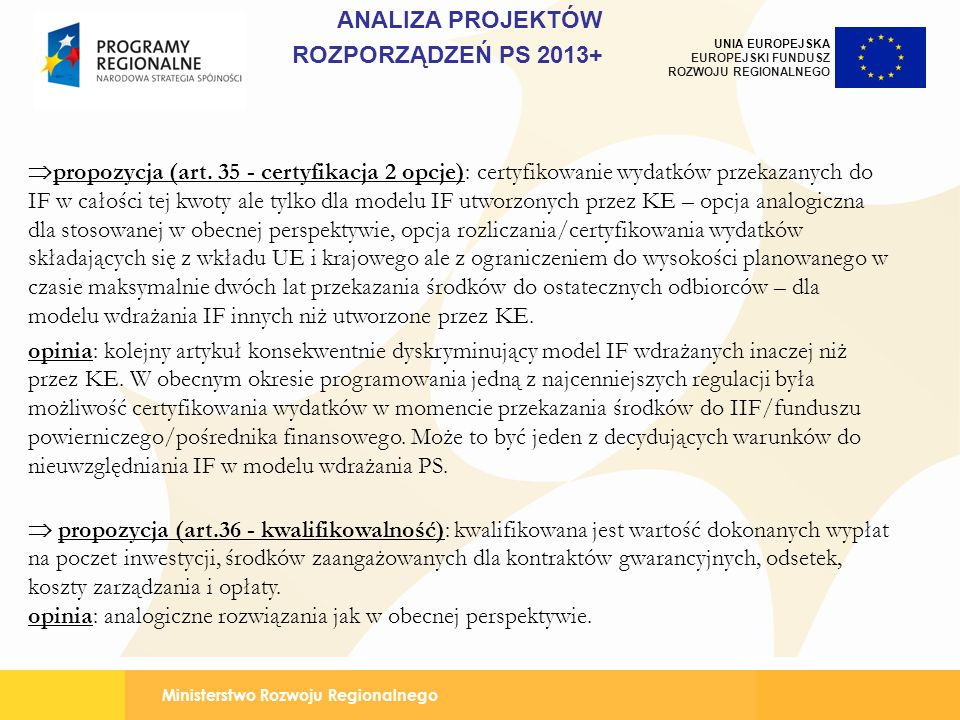 ANALIZA PROJEKTÓW ROZPORZĄDZEŃ PS 2013+