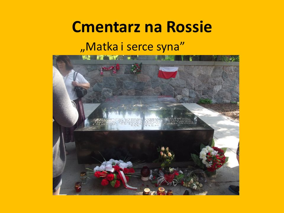 "Cmentarz na Rossie ""Matka i serce syna"