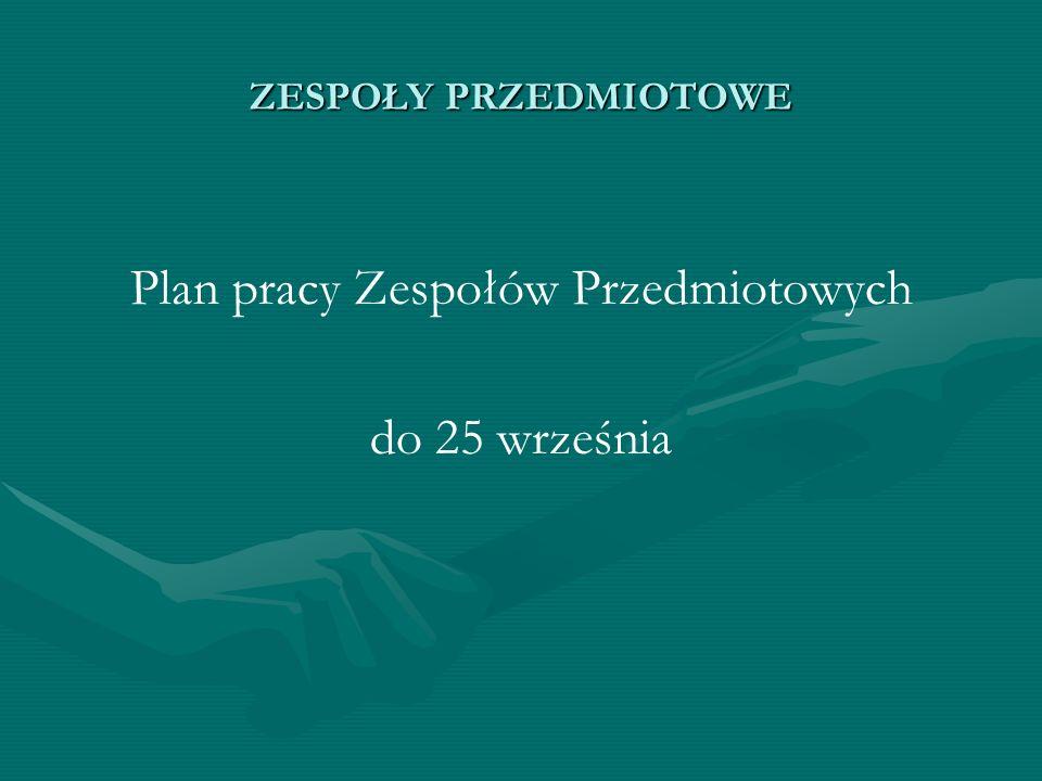 Plan pracy Zespołów Przedmiotowych