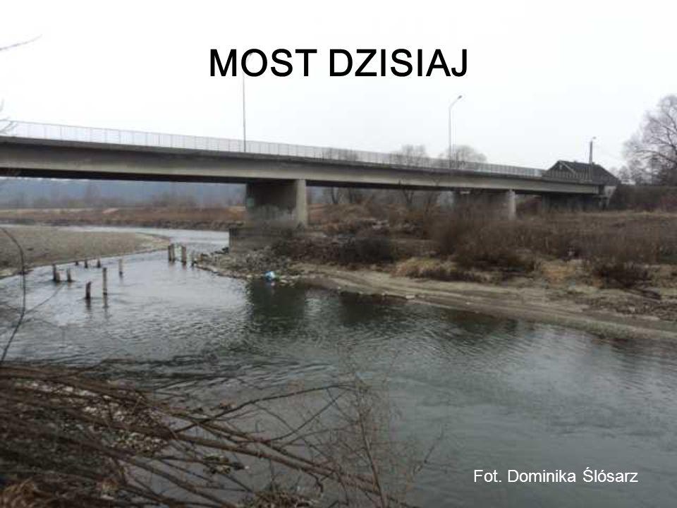 MOST DZISIAJ Fot. Dominika Ślósarz