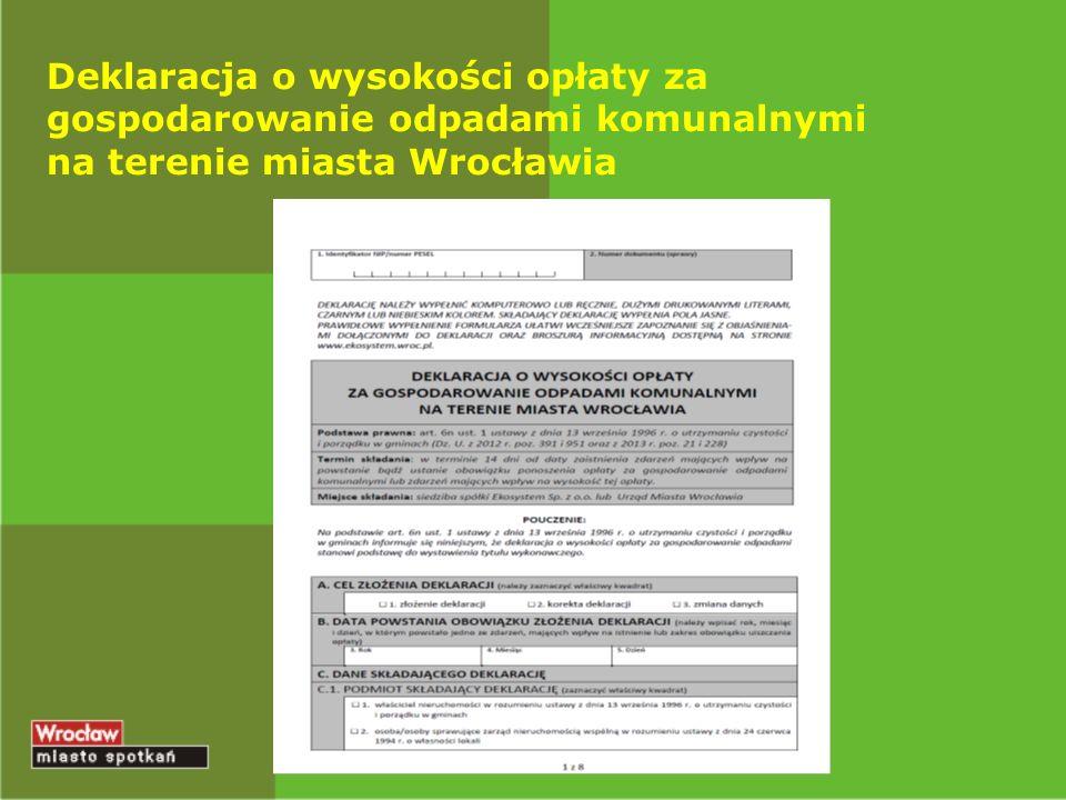Deklaracja o wysokości opłaty za gospodarowanie odpadami komunalnymi na terenie miasta Wrocławia