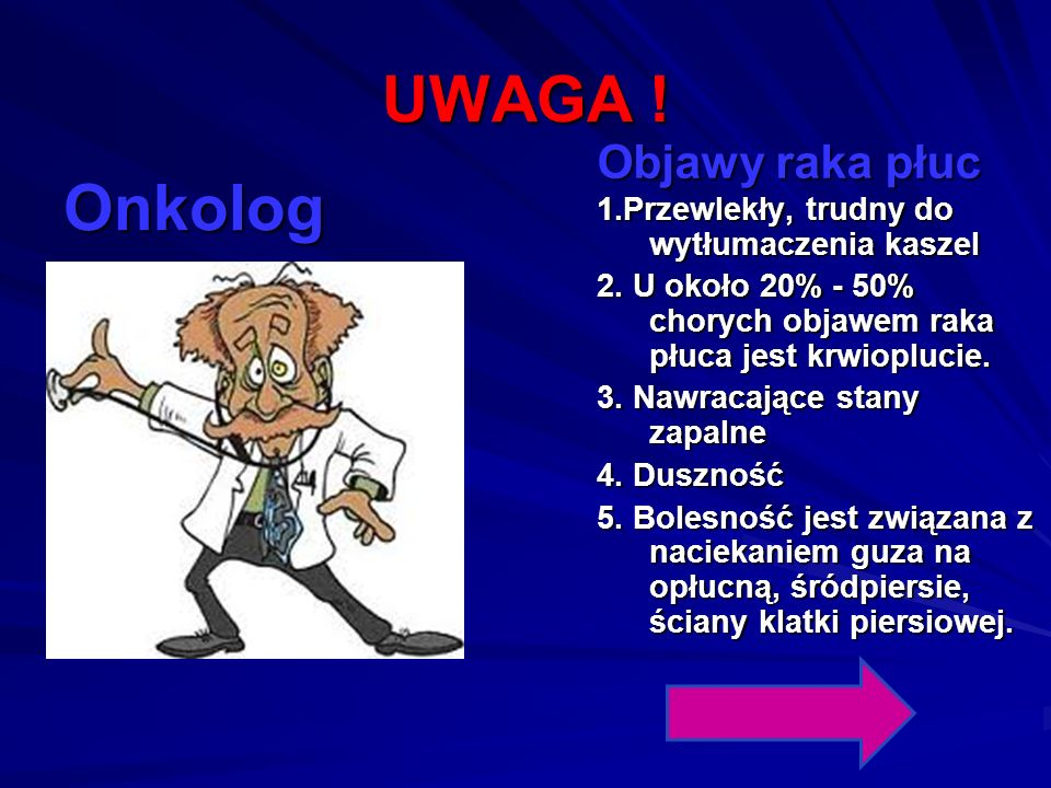 UWAGA ! Onkolog Objawy raka płuc