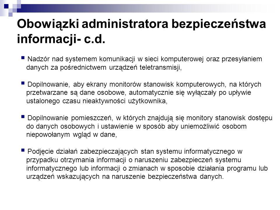 Obowiązki administratora bezpieczeństwa informacji- c.d.