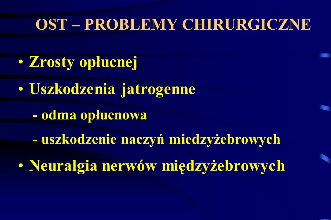OST – PROBLEMY CHIRURGICZNE