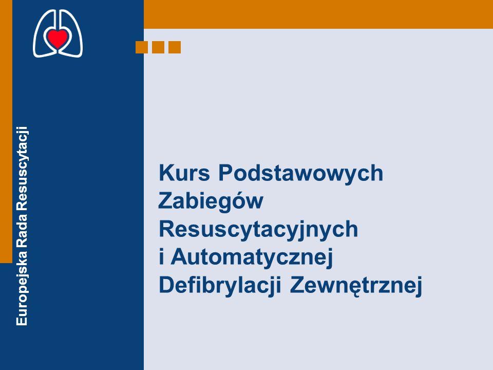 Kurs Podstawowych Zabiegów Resuscytacyjnych i Automatycznej Defibrylacji Zewnętrznej