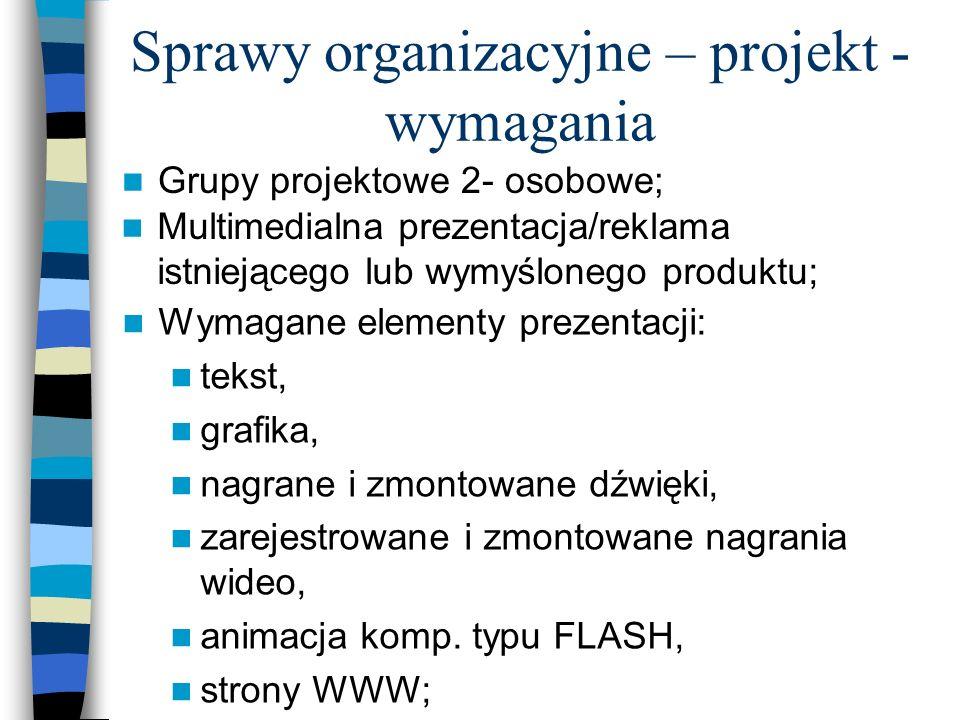 Sprawy organizacyjne – projekt - wymagania