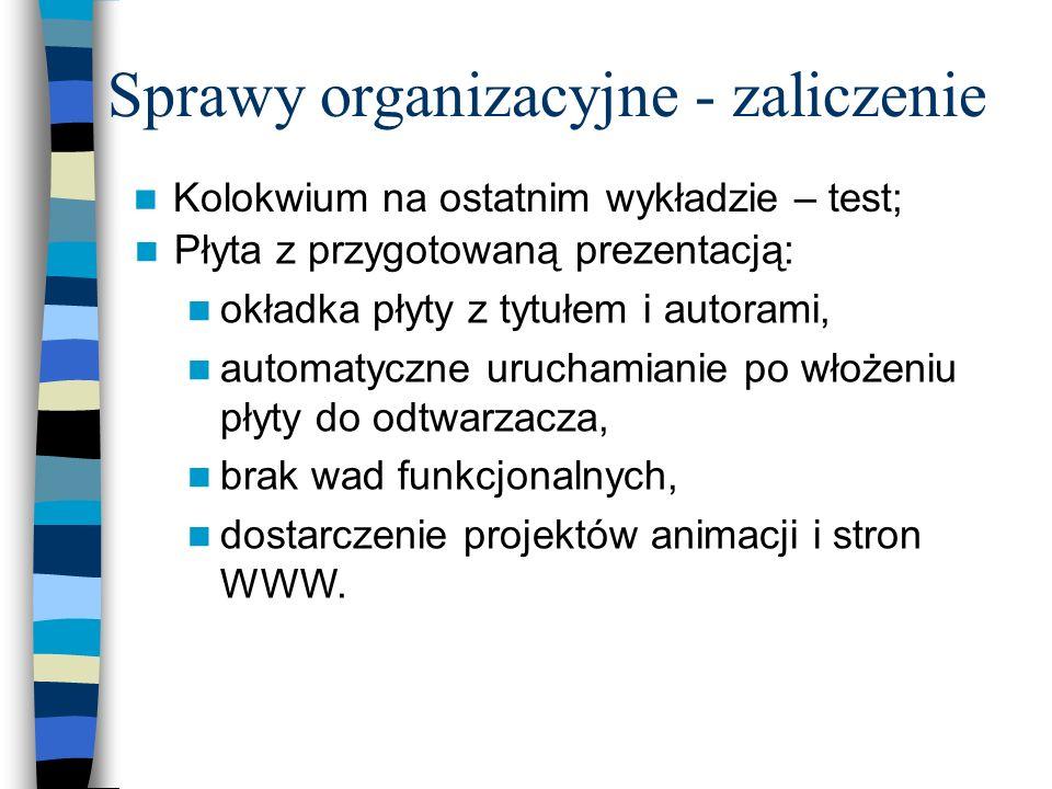 Sprawy organizacyjne - zaliczenie