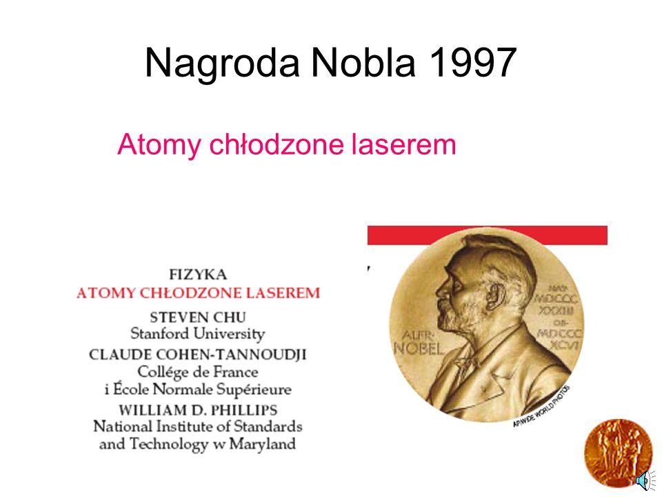 Nagroda Nobla 1997 Atomy chłodzone laserem