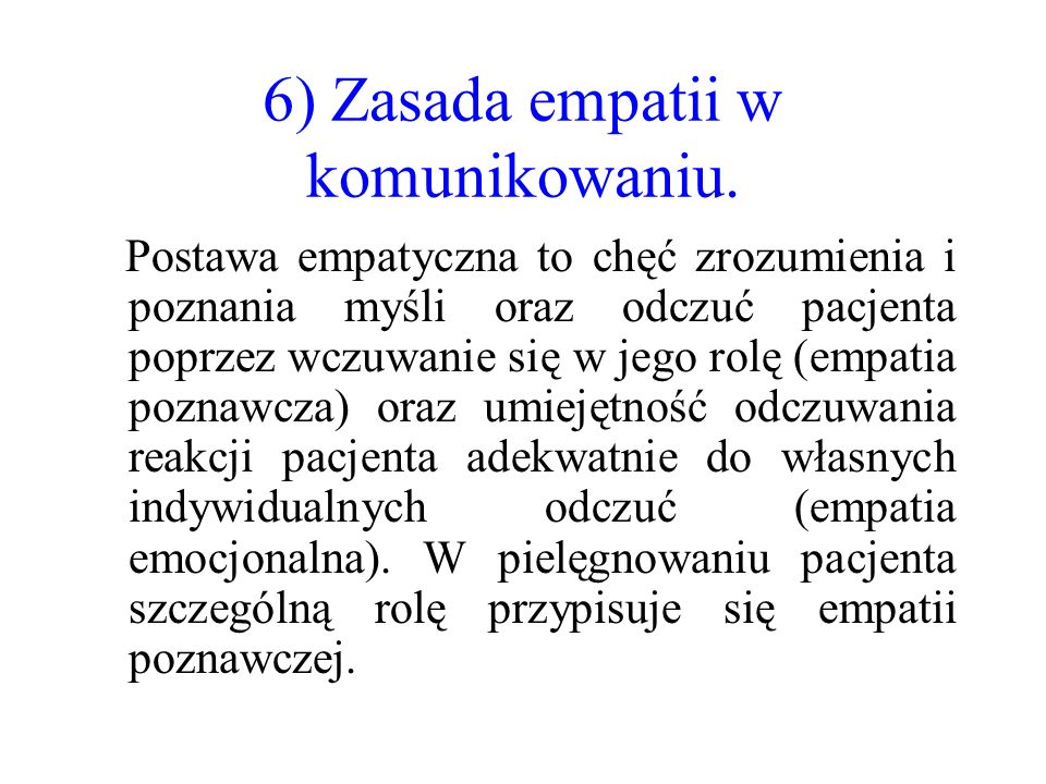 6) Zasada empatii w komunikowaniu.