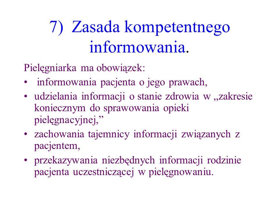 7) Zasada kompetentnego informowania.