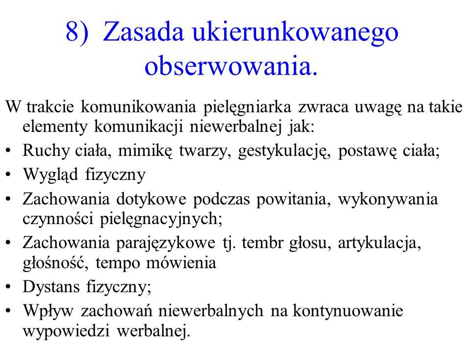8) Zasada ukierunkowanego obserwowania.