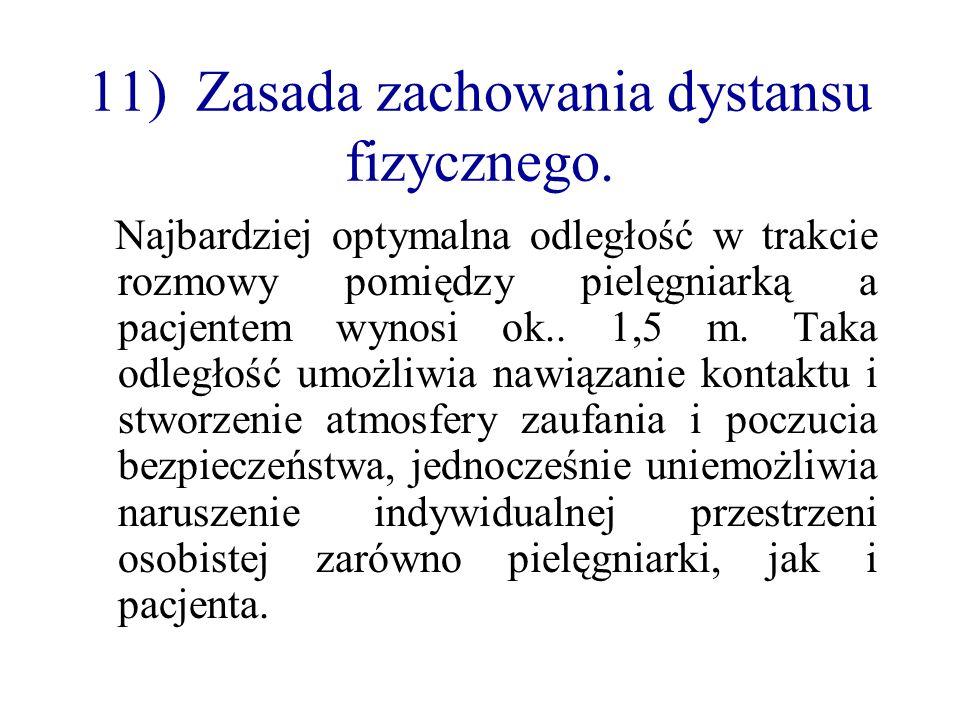 11) Zasada zachowania dystansu fizycznego.