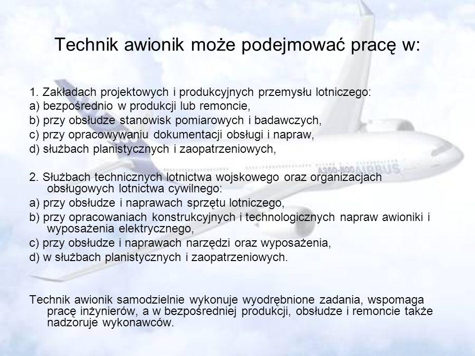 Technik awionik może podejmować pracę w: