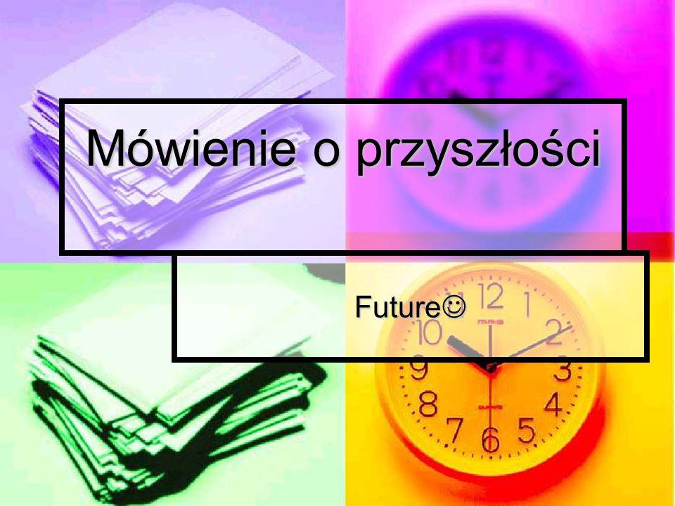 Mówienie o przyszłości
