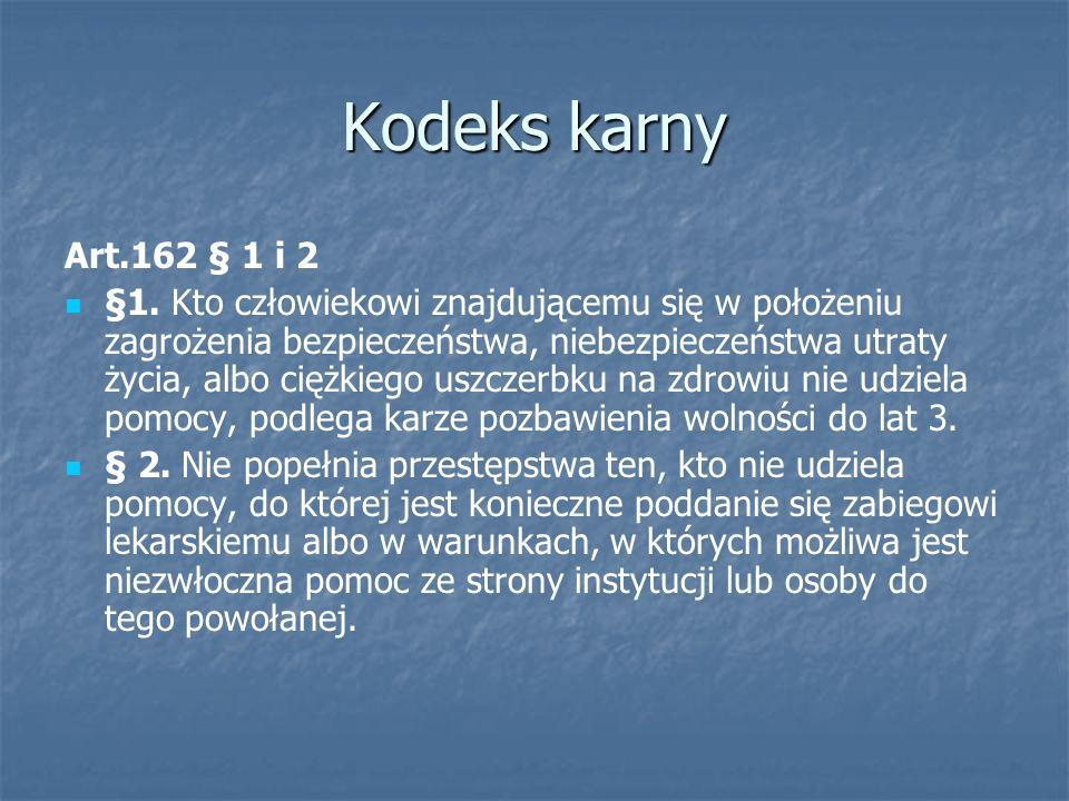 Kodeks karny Art.162 § 1 i 2.