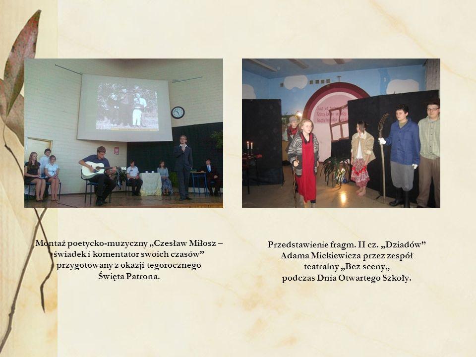 """Montaż poetycko-muzyczny """"Czesław Miłosz – świadek i komentator swoich czasów przygotowany z okazji tegorocznego Święta Patrona."""