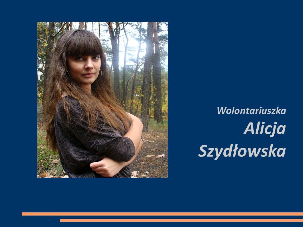 Wolontariuszka Alicja Szydłowska