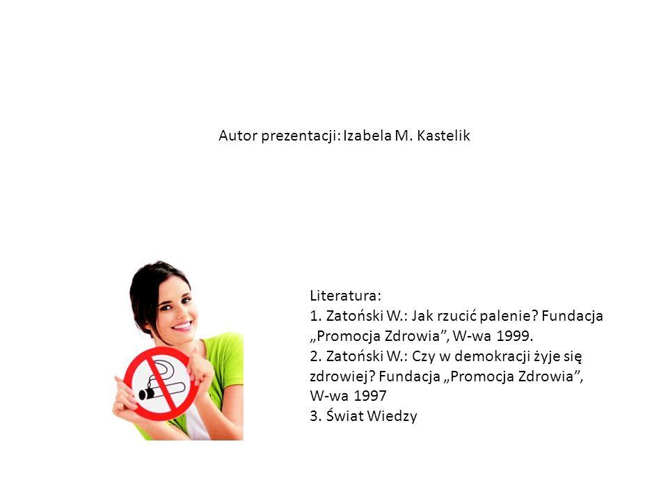 Autor prezentacji: Izabela M. Kastelik