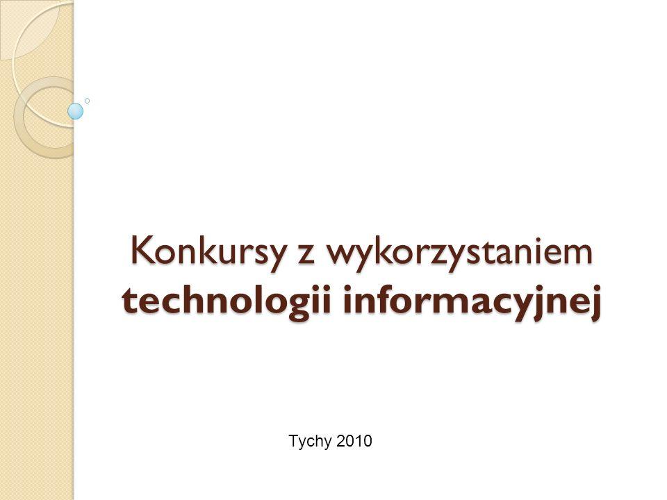 Konkursy z wykorzystaniem technologii informacyjnej