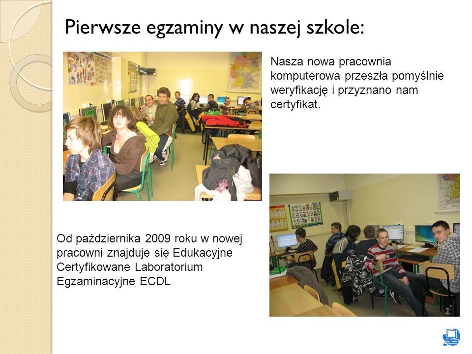 Pierwsze egzaminy w naszej szkole: