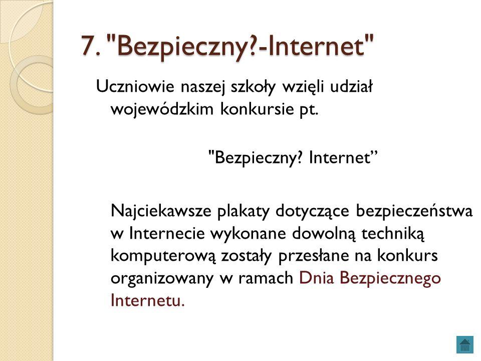 7. Bezpieczny -Internet