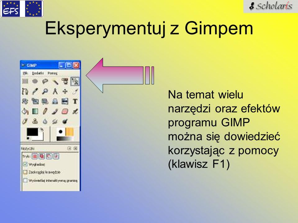 Eksperymentuj z Gimpem