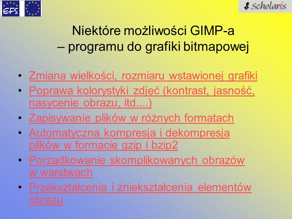 Niektóre możliwości GIMP-a – programu do grafiki bitmapowej