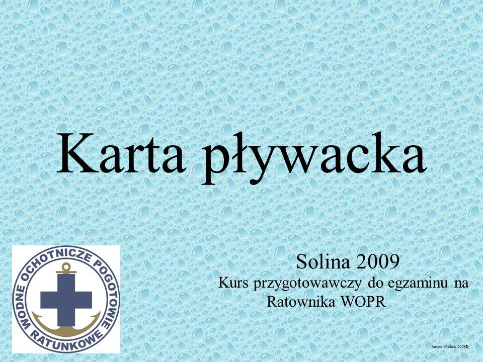 Karta pływacka Solina 2009 Kurs przygotowawczy do egzaminu na